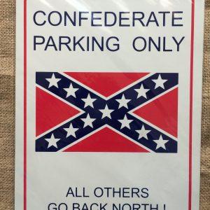 Confederate Parking Sign