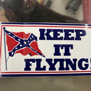 Keep It Flying Confederate Bumper Sticker