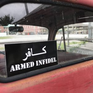 Armed Infidel Sticker