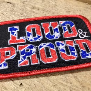Confederate Loud & Proud Patch