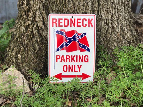 Redneck Parking Only Sign