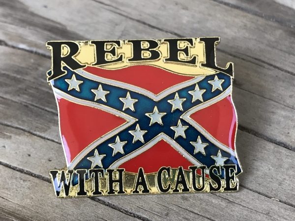 Rebel With A Cause Pin