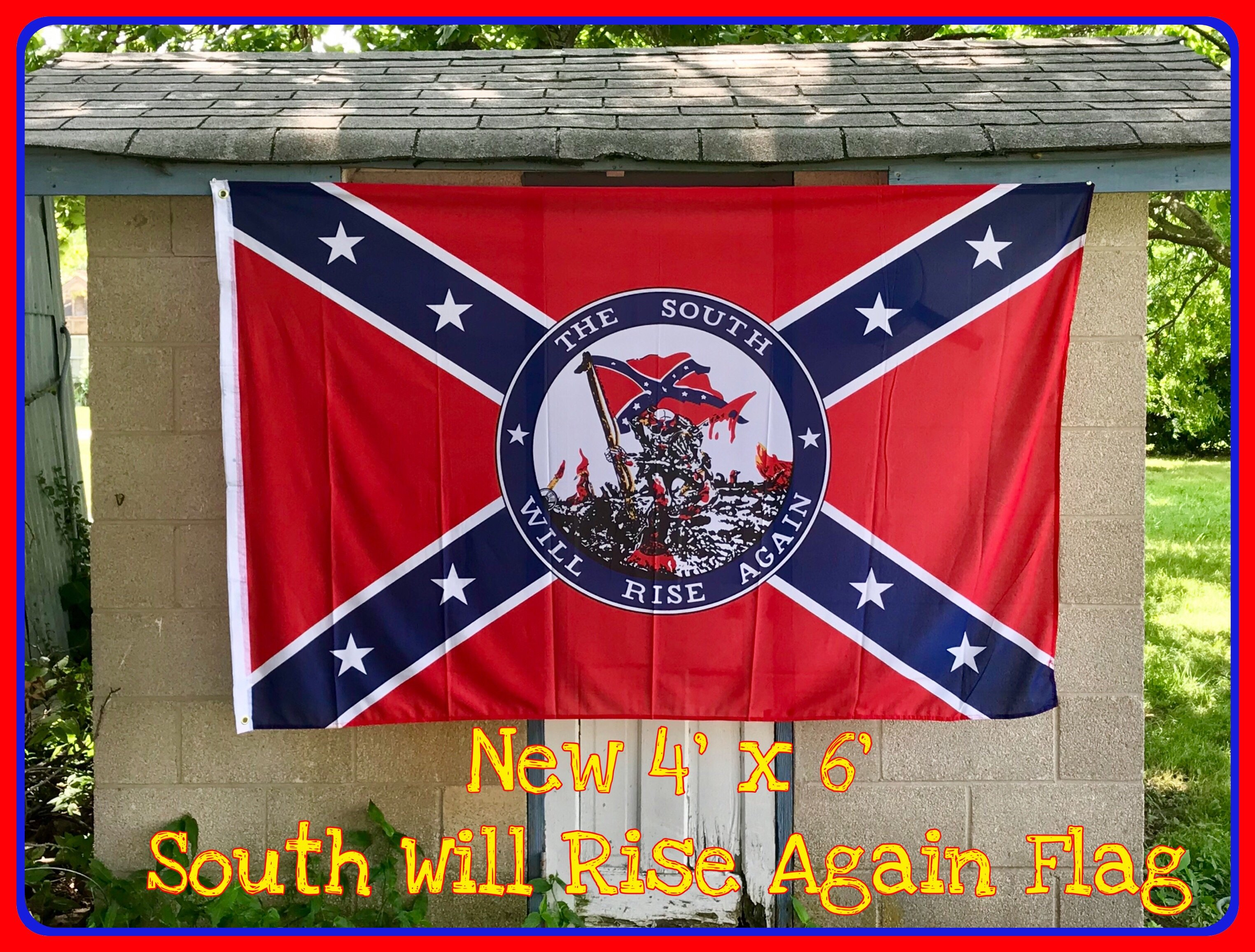 South Will Rise Again 4x6 Flag