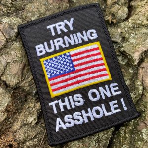 Try Burning This One American Flag Patch