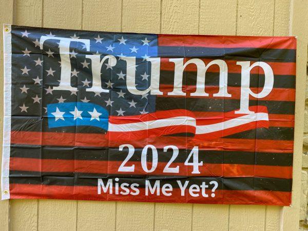 Trump 2024 Miss Me Yet Flag