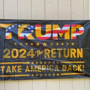 Trump 2024 Return Take America Back Flag